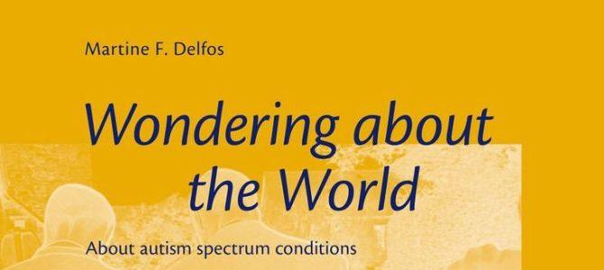 Мартина Дельфос  «Об удивительном мире спектра аутичных состояний».  Перевод главы 10